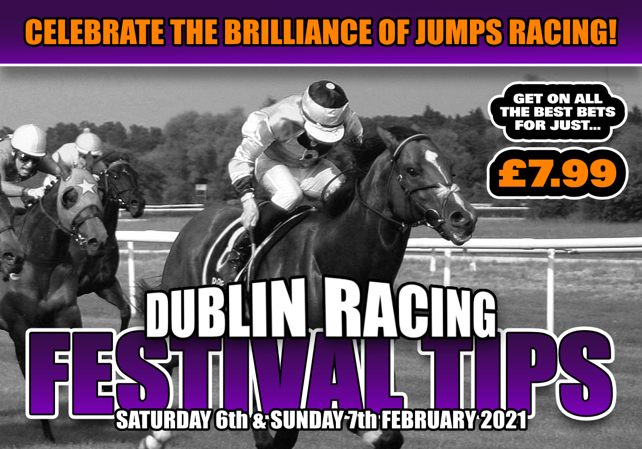Dublin Racing Festival Tips