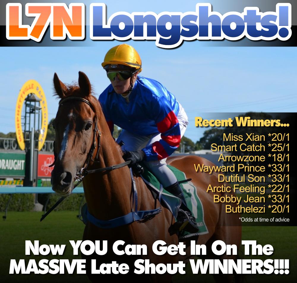 L7N Longshots